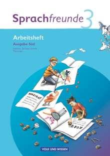 Sprachfreunde 3. Schuljahr. Neubearbeitung 2010. Ausgabe Süd (Sachsen, Sachsen-Anhalt, Thüringen). Arbeitsheft, Buch