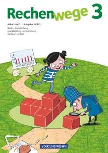 Mandy Fuchs: Rechenwege 3. Schuljahr Nord. Arbeitsheft, Buch