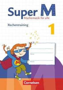 Sandra Scheewe: Super M  1. Schuljahr. Rechentraining Arbeitsheft, Buch