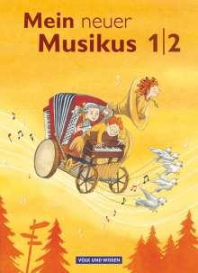 Anja-Maria Gläser: Mein neuer Musikus 1./2. Schuljahr. Schülerbuch, Buch