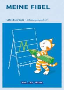 Andrea Knöfler: Meine Fibel 1. Schuljahr. Schreiblehrgang in Schulausgangsschrift, Buch