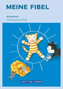 Mariona Hoffmann: Meine Fibel 1. Schuljahr. Arbeitsheft in Schulausgangsschrift, Buch