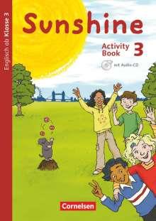 Tanja Beattie: Sunshine 3. Schuljahr. Activity Book mit Audio-CD, Minibildkarten und Faltboxen, Buch
