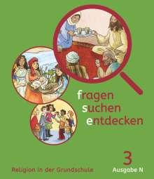 Ursula Heilmeier: fragen-suchen-entdecken - 3. Schuljahr - Ausgabe N - Schülerbuch, Buch