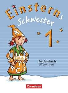 Martina Schramm: Einsterns Schwester 1. Schuljahr. Erstlesebuch - differenziert, Buch