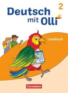 Simone Eutebach: Deutsch mit Olli Lesen 2-4  2. Schuljahr. Lesebuch mit Lesetagebuch, Buch