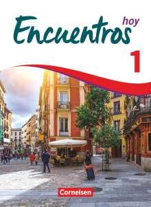 Carolina Goreczka-Hehl: Encuentros Hoy - Band 1 - 3. Fremdsprache - Schülerbuch, Buch