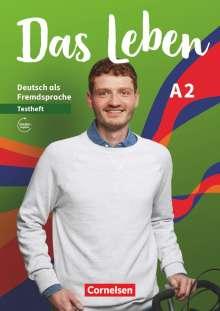 Das Leben A2: Gesamtband - Testheft mit Audios online, Buch