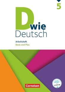 Ulrich Deters: D wie Deutsch - Zu allen Ausgaben 5. Schuljahr - Arbeitsheft mit Lösungen, Buch