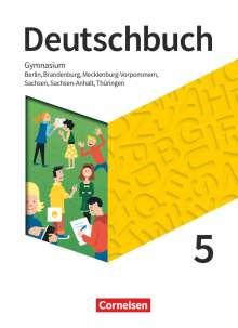 Petra Bowien: Deutschbuch Gymnasium 5. Schuljahr - Berlin, Brandenburg, Mecklenburg-Vorpommern, Sachsen, Sachsen-Anhalt und Thüringen - Schülerbuch - Neue Ausgabe, Buch