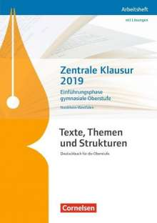 Deborah Mohr: Texte, Themen und Strukturen. Zentrale Klausur Einführungsphase 2019 - Nordrhein-Westfalen, Buch