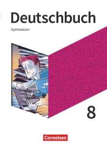 Christoph Fischer: Deutschbuch Gymnasium - Neue Allgemeine Ausgabe 8. Schuljahr - Schülerbuch, Buch