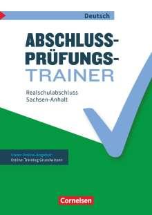 Inga Alkämper: Abschlussprüfungstrainer Deutsch 10. Schuljahr - Sachsen-Anhalt - Mittlerer Schulabschluss, Buch