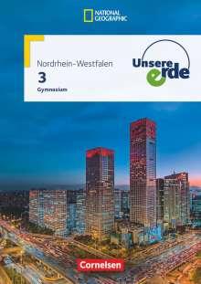 Dorothee Belling: Unsere Erde Band 3 - Gymnasium Nordrhein-Westfalen - Schülerbuch, Buch