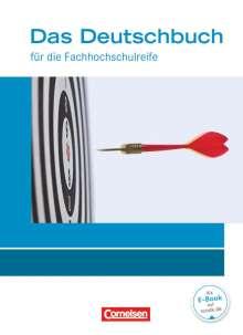 Kerstin Ansel-Röhrleef: Das Deutschbuch 11./12. Schuljahr - Fachhochschulreife - Allgemeine Ausgabe - nach Lernbausteinen. Schülerbuch., Buch