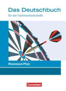 Kerstin Ansel-Röhrleef: Das Deutschbuch 11./12. Schuljahr - Fachhochschulreife - Rheinland-Pfalz - Schülerbuch, Buch
