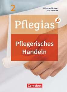 Thomas Altmeppen: Pflegias - Generalistische Pflegeausbildung: Band 2 - Pflegerisches Handeln, Buch