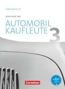 Norbert Büsch: Automobilkaufleute  Band 3: Lernfelder 9-12 - Fachkunde, Buch