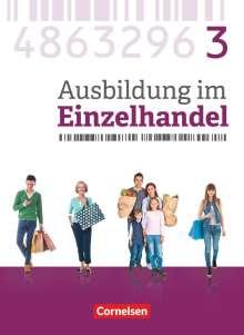 Christian Fritz: Ausbildung im Einzelhandel 3. Ausbildungsjahr - Allgemeine Ausgabe - Fachkunde, Buch