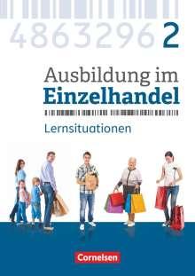 Christian Fritz: Ausbildung im Einzelhandel 2. Ausbildungsjahr - Allgemeine Ausgabe - Arbeitsbuch mit Lernsituationen, Buch