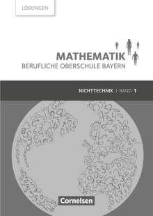 Volker Altrichter: Mathematik  Band 1 (FOS 11 / BOS 12) - Berufliche Oberschule Bayern - Nichttechnik - Lösungen zum Schülerbuch, Buch