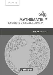 Volker Altrichter: Mathematik Band 3 (FOS/BOS 13) - Berufliche Oberschule Bayern - Technik - Lösungen zum Schülerbuch, Buch