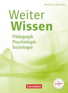 Susanne Bachmann: WeiterWissen - Soziales - Pädagogik, Psychologie, Soziologie, Buch