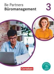 Jens Bodamer: Be Partners - Büromanagement 3. Ausbildungsjahr: Lernfelder 9-13 -  Fachkunde, Buch