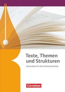 Constanze Bachmann: Texte, Themen und Strukturen. Fachhochschulreife - Schülerbuch, Buch