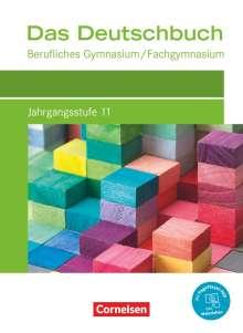 Kerstin Ansel-Röhrleef: Das Deutschbuch Jahrgangsstufe 11. Berufliches Gymnasium/Fachgymnasium - Schülerbuch, Buch