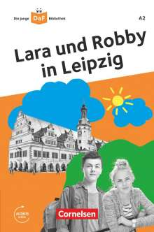 Gabriele Banas: Die junge DaF-Bibliothek A2 - Lara und Robby in Leipzig, Buch
