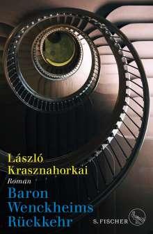 László Krasznahorkai: Baron Wenckheims Rückkehr, Buch