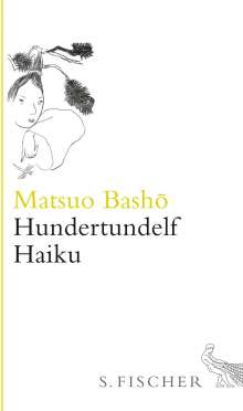 Matsuo Basho: Hundertundelf Haiku, Buch