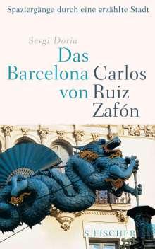 Sergi Doria: Das Barcelona von Carlos Ruiz Zafón, Buch
