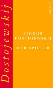 Fjodor M. Dostojewski: Der Spieler, Buch