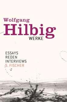Wolfgang Hilbig: Werke, Band 7: Essays, Reden, Interviews, Buch