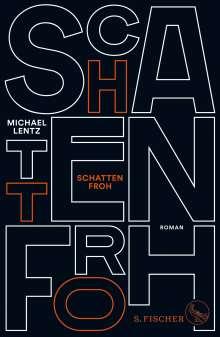 Michael Lentz: Schattenfroh, Buch