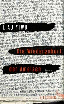 Yiwu Liao: Die Wiedergeburt der Ameisen, Buch