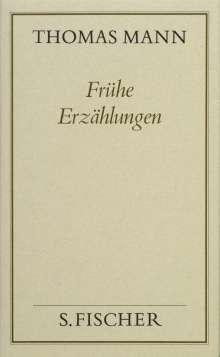 Thomas Mann: Frühe Erzählungen ( Frankfurter Ausgabe), Buch