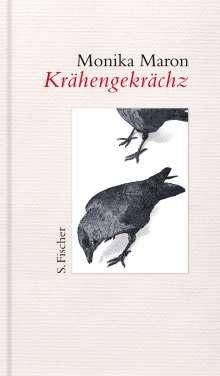 Monika Maron: Krähengekrächz, Buch