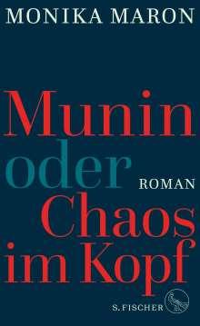 Monika Maron: Munin oder Chaos im Kopf, Buch