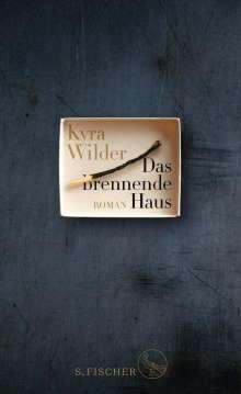 Kyra Wilder: Das brennende Haus, Buch
