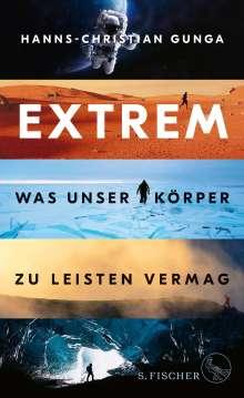 Hanns-Christian Gunga: Extrem - Was unser Körper zu leisten vermag, Buch