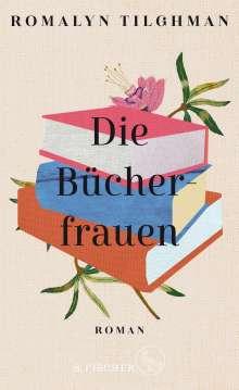 Romalyn Tilghman: Die Bücherfrauen, Buch