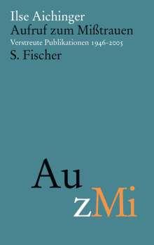 Ilse Aichinger: Aufruf zum Mißtrauen, Buch
