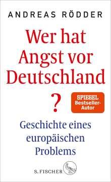 Andreas Rödder: Wer hat Angst vor Deutschland?, Buch