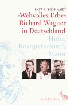 Hans Rudolf Vaget: »Wehvolles Erbe«, Buch