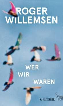 Roger Willemsen (1955-2016): Wer wir waren, Buch
