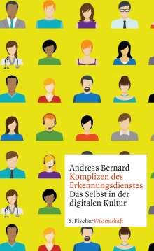 Andreas Bernard: Komplizen des Erkennungsdienstes, Buch