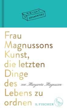 Margareta Magnusson: Frau Magnussons Kunst, die letzten Dinge des Lebens zu ordnen, Buch